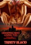 Grandma's Need Love too